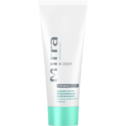 STRENGTHENING REFRESHING TOOTHPASTE WITH DICALCIUM PHOSPHATE AND MINT MIRRA